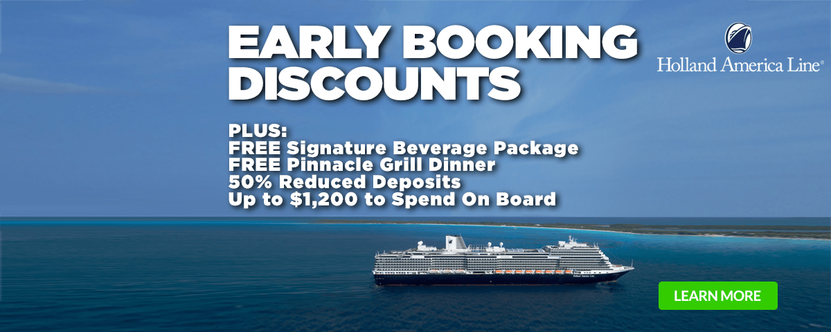 Holland America- Early Booking Discounts