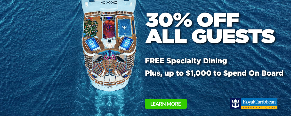 30% OFF - Royal Caribbean